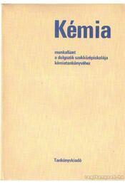 Kémia munkafüzet a dolgozók szakközépiskolája kémiatankönyvéhez - -- - Régikönyvek