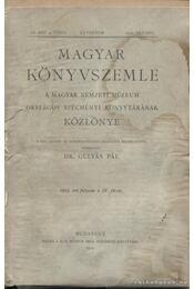 Magyar Könyvszemle 1912. IV. füzet - Régikönyvek