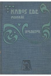 Koldusok - Kabos Ede - Régikönyvek