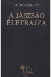 A Jászság életrajza - Fodor Ferenc - Régikönyvek