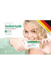 Szókártyák német nyelvből B2 szinten - Haladóknak - Kulcsár Péter - Régikönyvek