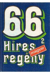 66 híres magyar regény II. - Régikönyvek