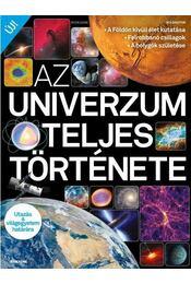 Az univerzum teljes története - Bookazine - . - Régikönyvek