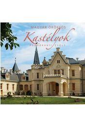 KASTÉLYOK - MAGYAR ÖRÖKSÉG - . - Régikönyvek