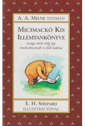 Micimackó kis illemtankönyve - A. A. Milne - Régikönyvek
