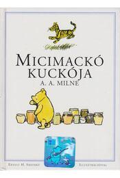 Micimackó kuckója - A. A. Milne - Régikönyvek