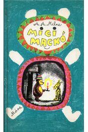 Micimackó / Micimackó kuckója - A. A. Milne - Régikönyvek