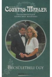 Becsületbeli ügy - Courths-Mahler, Hedwig - Régikönyvek