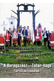 A Beregszász - Tatár-hágó turistaútvonalon - Kovács Elemér - Régikönyvek