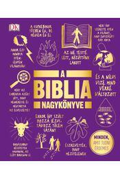 A Biblia nagykönyve - Minden, amit tudni érdemes - Régikönyvek