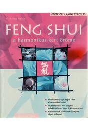 Feng Shui - A harmonikus kert öröme - Günther Sator - Régikönyvek
