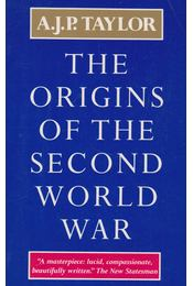 The Origins of the Second World War - A.J.P. Taylor - Régikönyvek