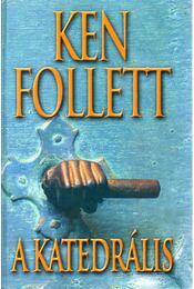 A katedrális - Ken Follett - Régikönyvek