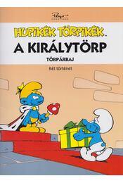 A királytörp / Törpárbaj - Peyo - Régikönyvek