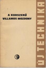 A korszerű villamos mozdony - Jekelfalussy Gábor - Régikönyvek