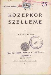 A középkor szelleme - Kiss Albin - Régikönyvek