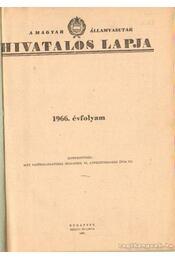 A Magyar Államvasutak hivatalos lapja 1966. évfolyam - Régikönyvek