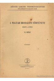 A magyar irodalom története 1849-1905 II. rész - Régikönyvek