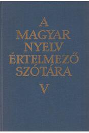 A magyar nyelv értelmező szótára V. - Régikönyvek