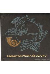 A Magyar Posta és az UPU (mini, számozott) - Régikönyvek
