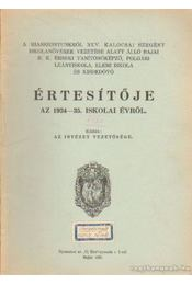A Miasszonyunkról nev Értesítője az 1934-35 - Régikönyvek