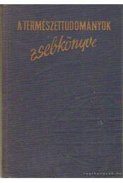 A természettudományok zsebkönyve - Régikönyvek