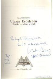 Utazás Erdélyben (dedikált) - Szabó Lőrinc - Régikönyvek