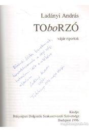 Toborzó (dedikált) - Ladányi András - Régikönyvek