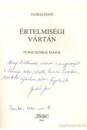 Értelmiségi vártán (dedikált) - Gubás Jenő - Régikönyvek