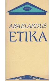 Etika - Abaelardus - Régikönyvek