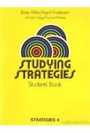 Studying Strategies - Students' Book Strategies 4 - Abbs, Brian, Freebairn, Ingrid - Régikönyvek