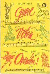 Gyere velem Operába! - Abody Béla - Régikönyvek