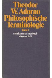 Philosophische Terminologie 1. - Adorno, Theodor W. - Régikönyvek