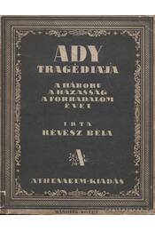 Ady tragédiája II. kötet - Révész Béla - Régikönyvek