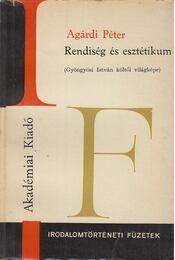 Rendiség és esztétikum - Agárdi Péter - Régikönyvek