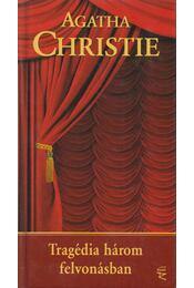 Tragédia három felvonásban - Agatha Christie - Régikönyvek