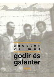 Godir és Galanter - Ágoston Vilmos - Régikönyvek