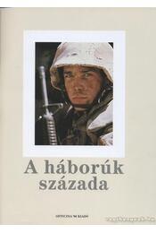 A háborúk százada - Régikönyvek