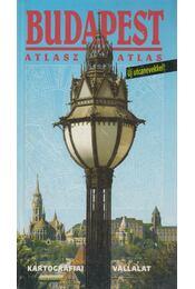 Budapest atlasz - Ajtay Ágnes, Bíró Géza, Cziráky Ferenc, Dr. Papp-Váry Árpád - Régikönyvek