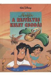 Aladdin - A rejtélyes kelet csodái - Régikönyvek
