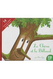 Le Chêne et le Billecul - Alain Goy - Régikönyvek