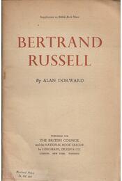 Bertrand Russell: A Short Guide to his Philosophy - Alan Dorward - Régikönyvek