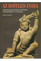 Az időtlen India - Albanese, Marilia - Régikönyvek
