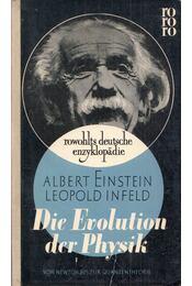 Die Evolution der Physik - Albert Einstein, Leopold Infeld - Régikönyvek