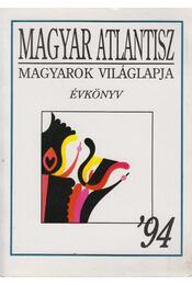 Magyar Atlantisz Évkönyv 1994 - Albert Gábor (szerk.) - Régikönyvek