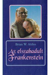 Az elszabadult Frankenstein - Aldiss, Brian Wilson - Régikönyvek