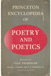 Princeton Encyclopaedia of Poetry and Poetics - Alex Preminger, Frank J. Warnke, O. B. Hardison - Régikönyvek