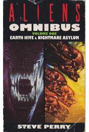 Aliens - Earth Hive & Nightmare Asylum - Perry, Steve - Régikönyvek