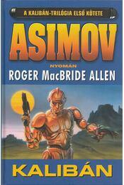 Kalibán - Allen, Roger MacBride - Régikönyvek