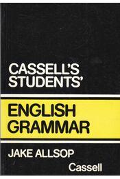 Cassell's Students' English Grammar - Allsop, Jake - Régikönyvek